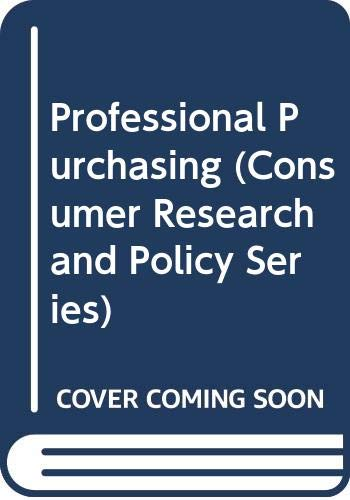 9780415079334: Professional Purchasing (Consumer Research and Policy Series)