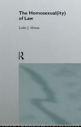 9780415079532: The Homosexual(ity) of law