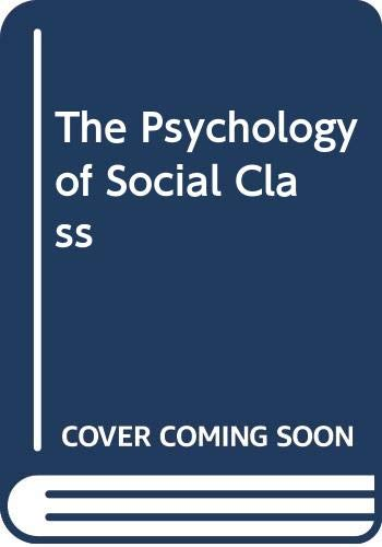 9780415079549: The Psychology of Social Class