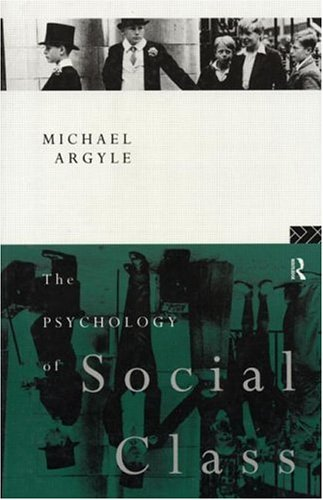9780415079556: The Psychology of Social Class