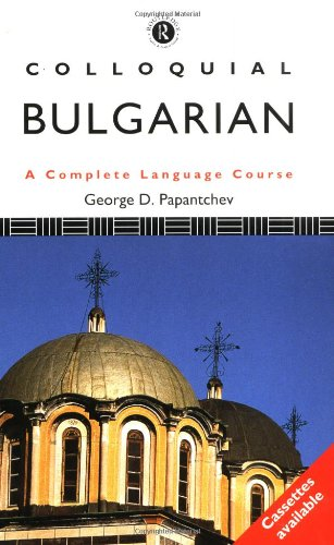 9780415079631: Colloquial Bulgarian (Colloquial Series)