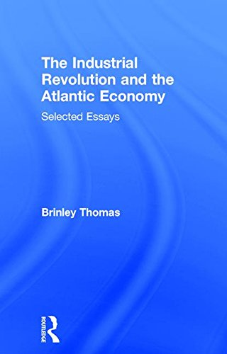 9780415079785: The Industrial Revolution and the Atlantic Economy: Selected Essays