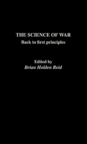 9780415079952: The Science of War: Back to First Principles (The Operational Level of War)