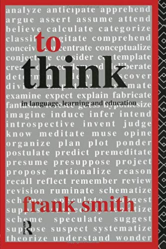 9780415080040: To Think: In Language, Learning and Education