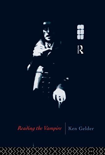 9780415080125: Reading the Vampire (Popular Fictions Series)