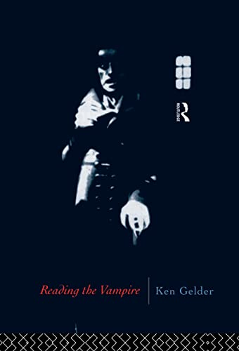 9780415080125: Reading the Vampire (Popular Fictions Series)