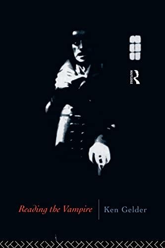 9780415080132: Reading the Vampire (Popular Fictions Series)