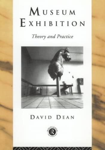 9780415080170: Museum Exhibition (Heritage: Care-Preservation-Management)