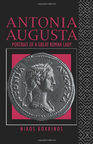 Antonia Augusta : Portrait of a Great Roman Lady: Kokkinos, Nikos