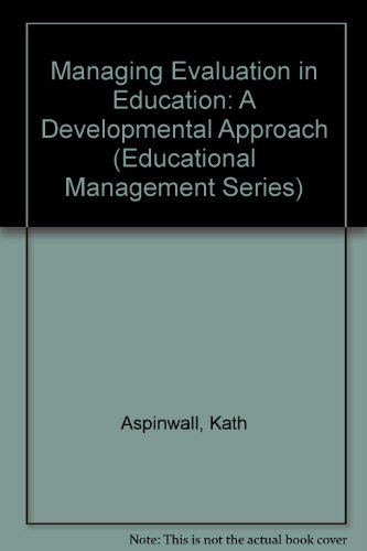 9780415080439: Managing Evaluation in Education: A Developmental Approach (Educational Management Series)