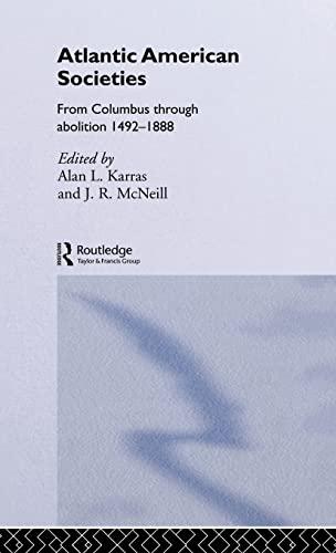 9780415080729: Atlantic American Societies (Rewriting Histories)