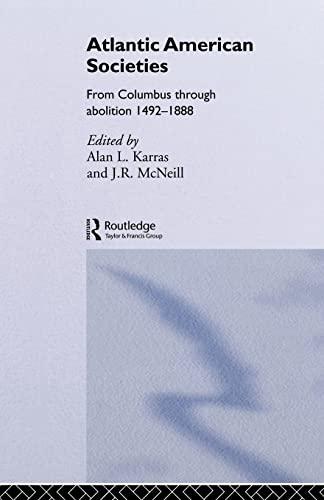 9780415080736: Atlantic American Societies (Rewriting Histories)