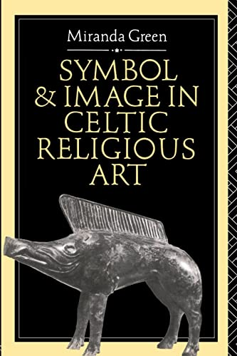 9780415080767: Symbol and Image in Celtic Religious Art