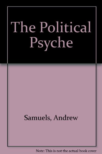 9780415081016: The Political Psyche