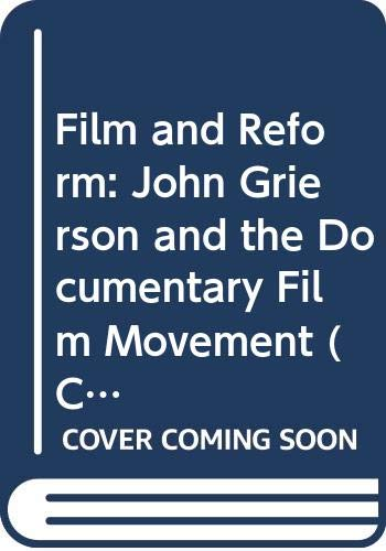 Film and Reform: John Grierson and the: Aitken, Ian
