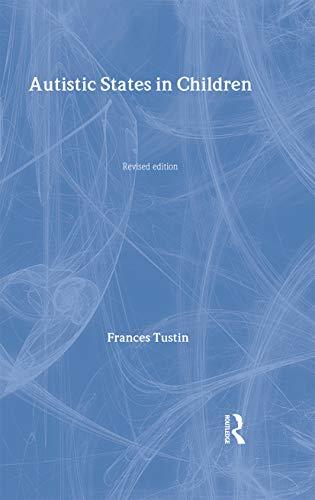 9780415081283: Autistic States in Children