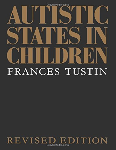 9780415081290: Autistic States in Children