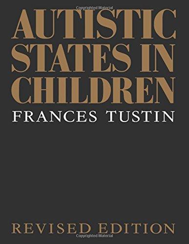 9780415081290: Autistic States in Children