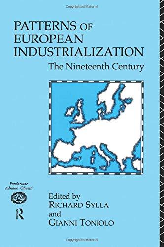 9780415081566: Patterns of European Industrialisation: The Nineteenth Century