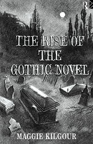 9780415081825: The Rise of the Gothic Novel