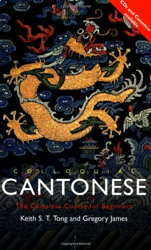 9780415082020: Colloquial Cantonese (Colloquial Series)