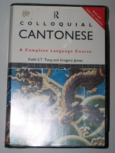 9780415082044: Colloquial Cantonese: A Complete Language Course (Colloquial Series)