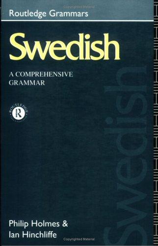 9780415082082: Swedish: A Comprehensive Grammar (Routledge Grammars)