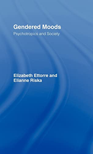 9780415082136: Gendered Moods: Psychotropics and Society