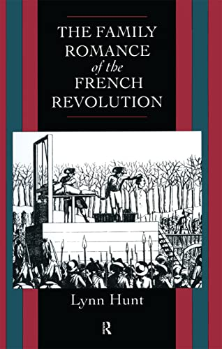 9780415082365: Family Romance of the French Revolution