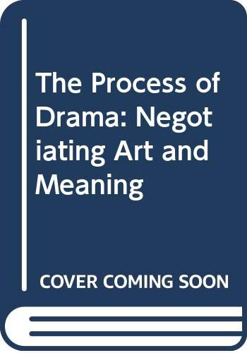 The Process of Drama: Negotiating Art and Meaning (0415082439) by O'Toole, John