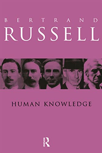 9780415083027: Human Knowledge: Its Scope and Value: Its Scope and Limits