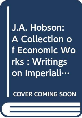 9780415083041: J.A. Hobson: A Collection of Economic Works (Collected Works)