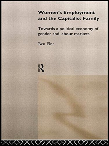 9780415083348: Women's Employment and the Capitalist Family: Towards a Political Economy of Gender and Labour Markets