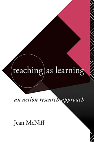 9780415083904: Teaching as Learning: An Action Research Approach