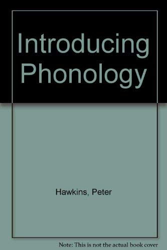 Introducing Phonology (0415083974) by Peter Hawkins