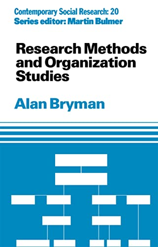 9780415084048: Research Methods and Organization Studies (Contemporary Social Research)