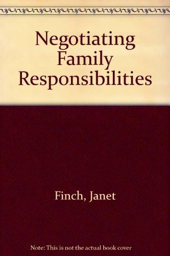 9780415084062: Negotiating Family Responsibilities