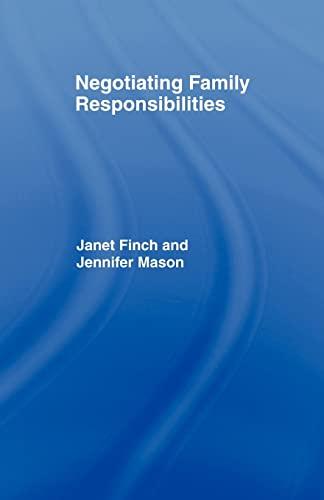 9780415084079: Negotiating Family Responsibilities