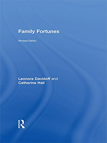 Family Fortunes : Men and Women of the English Middle Class, 1780-1850: Davidoff, Leonore; Hall, ...
