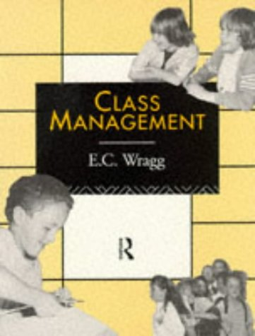 9780415084222: Class Management (Leverhulme Primary Project: Classroom Skills)