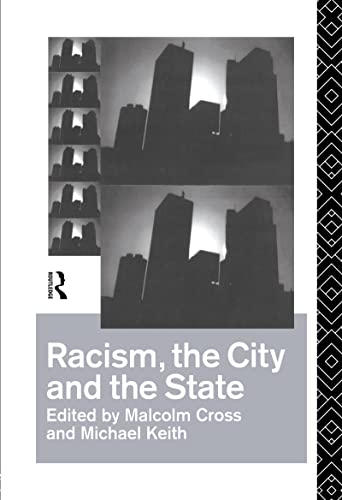 9780415084314: Racism, the City and the State
