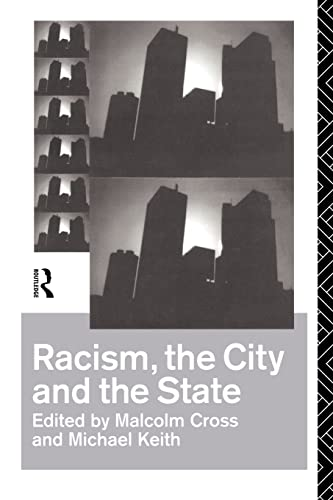 9780415084321: Racism, the City and the State