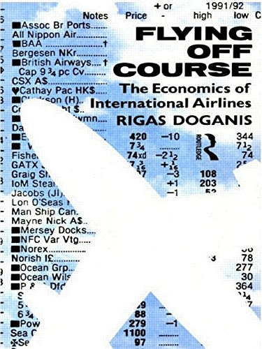 9780415084390: Flying Off Course: The Economics of International Airlines