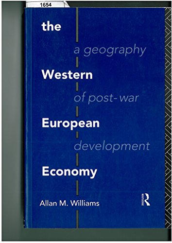 9780415084406: The Western European Economy: A Geography of Post-war Development