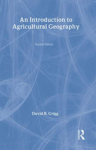9780415084420: An Introduction to Agricultural Geography