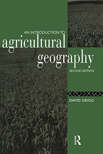 9780415084437: An Introduction to Agricultural Geography