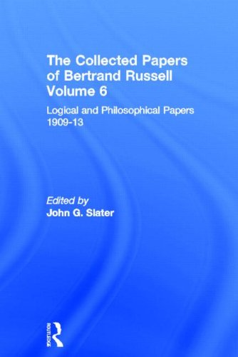 9780415084468: The Collected Papers of Bertrand Russell. Volume 6: Logical and Philosophical Papers 1909-13