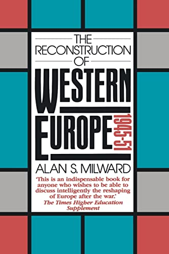 9780415084482: The Reconstruction of Western Europe, 1945-51
