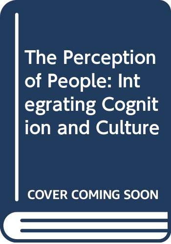9780415084512: The Perception of People: Integrating Cognition and Culture