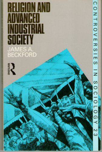 9780415084628: Religion and Advanced Industrial Society (Controversies in sociology)